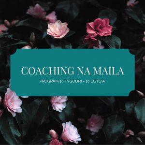 Coaching na Maila – 10 tygodni VIP